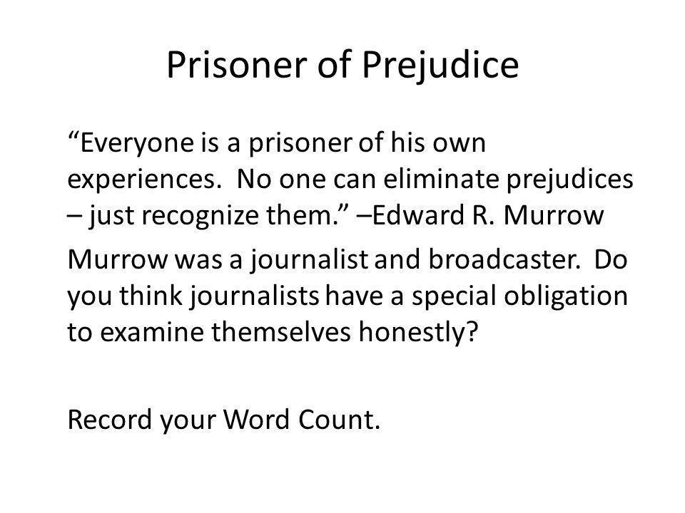 Prisoner of Prejudice