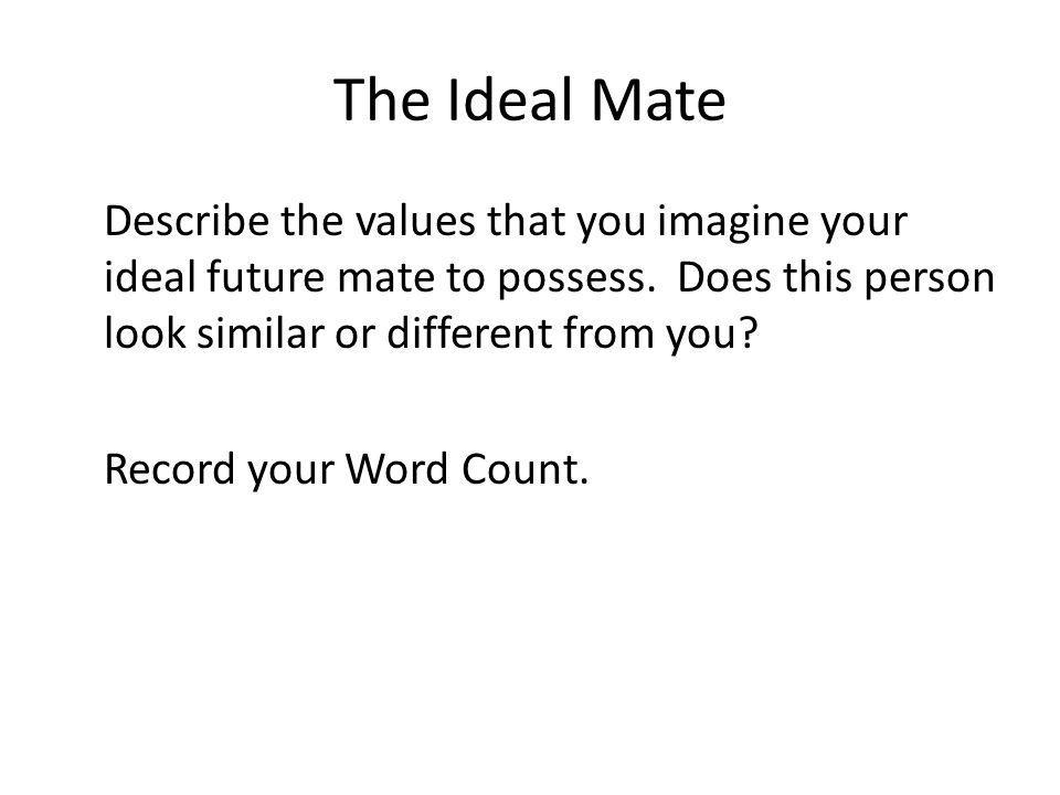 The Ideal Mate