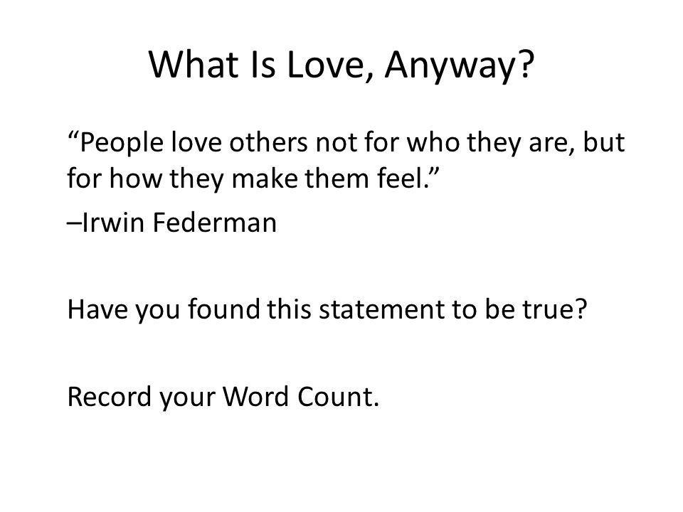 What Is Love, Anyway
