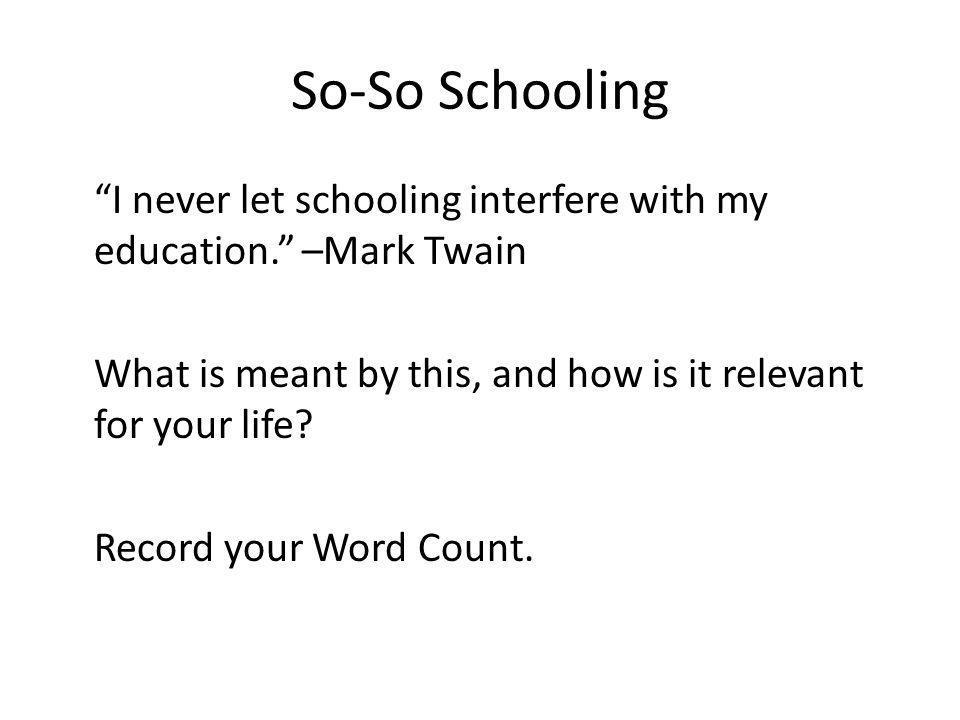 So-So Schooling