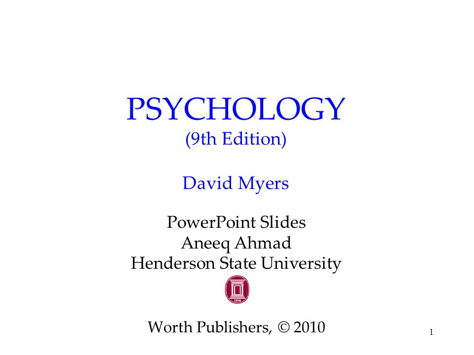 PSYCHOLOGY (9th Edition) David Myers