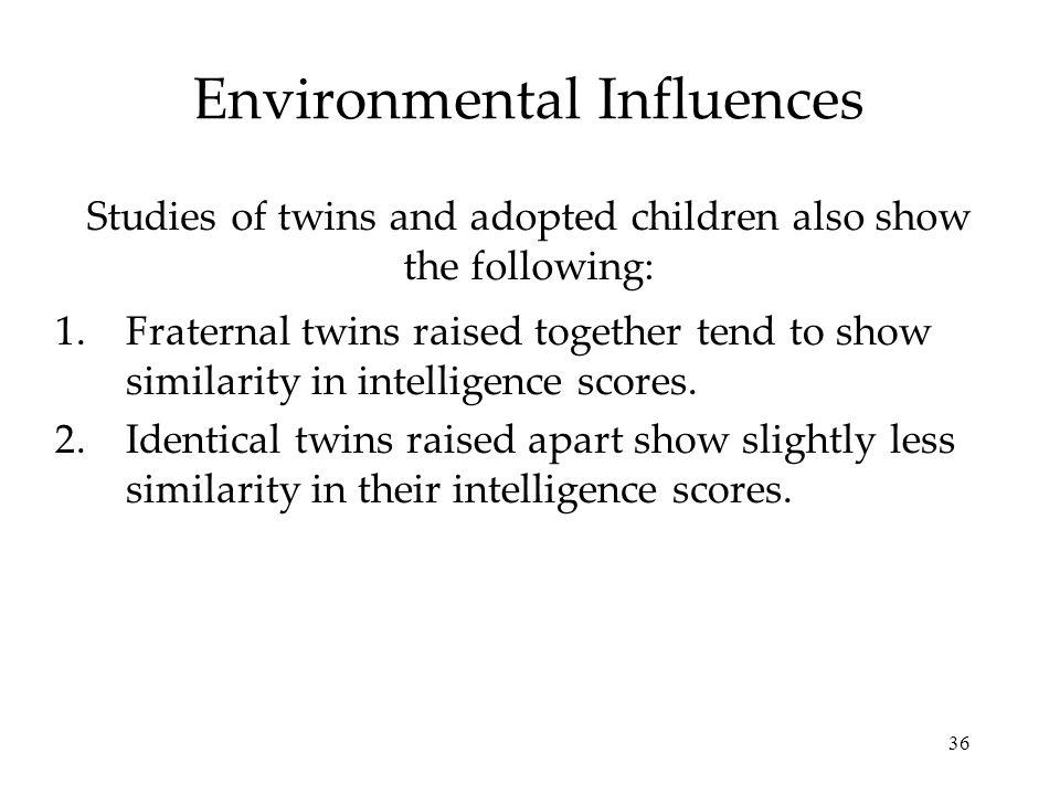 Environmental Influences