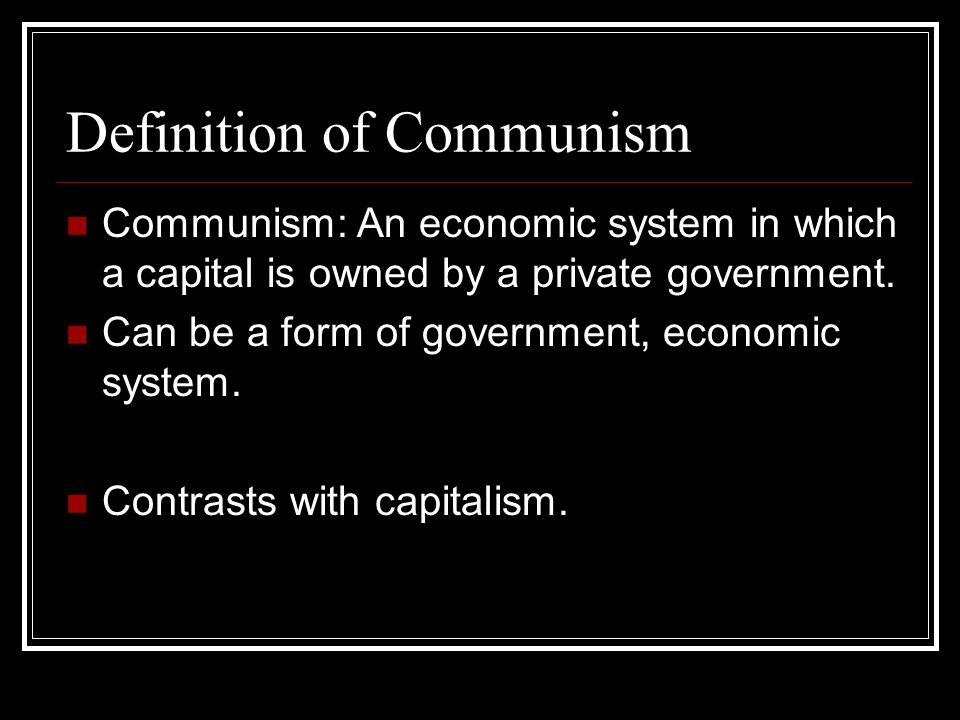 Definition of Communism