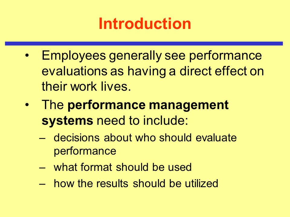 an introduction to performance management systems An introduction to performance management for a performance management system to be effective, employee progress and performance must be continuously monitored.