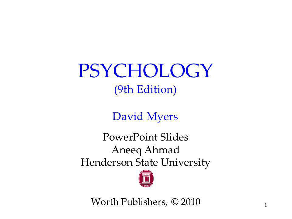 Psychology (9th edition) david myers ppt video online download.