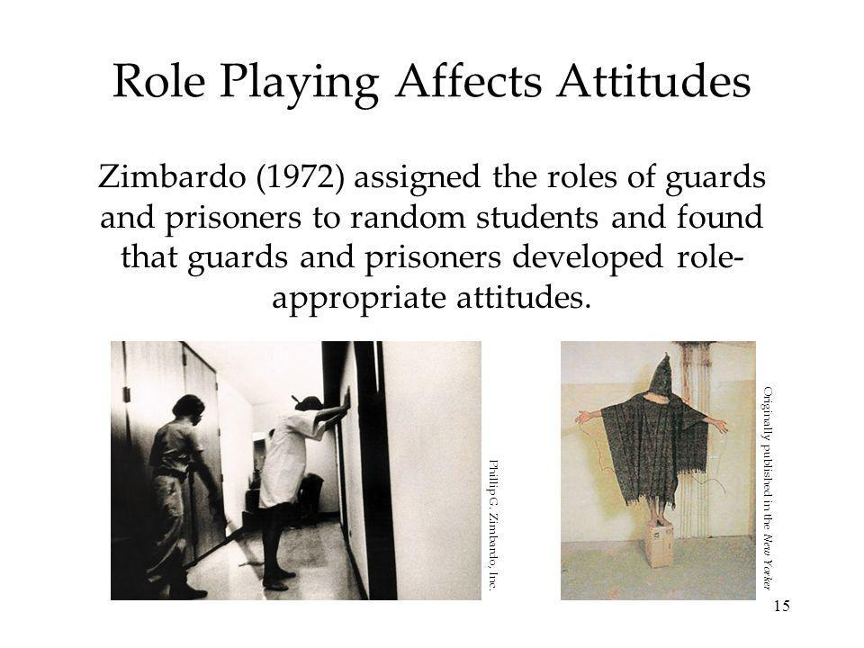 Role Playing Affects Attitudes