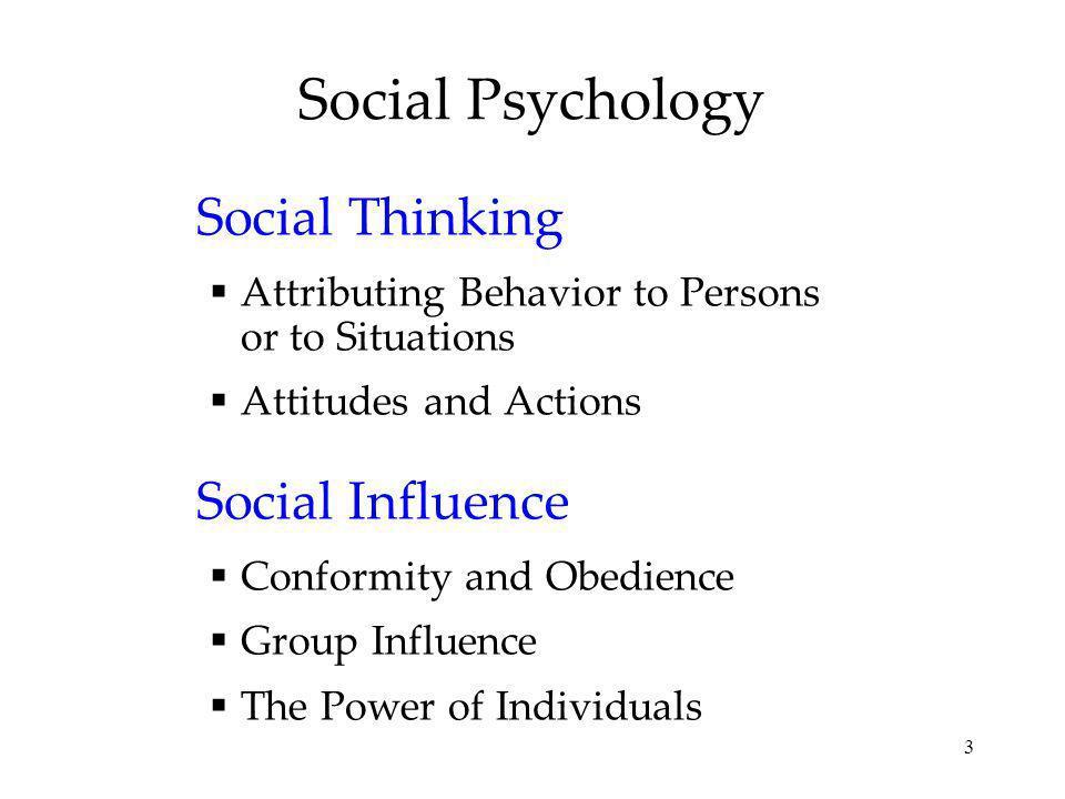 Social Psychology Social Thinking Social Influence