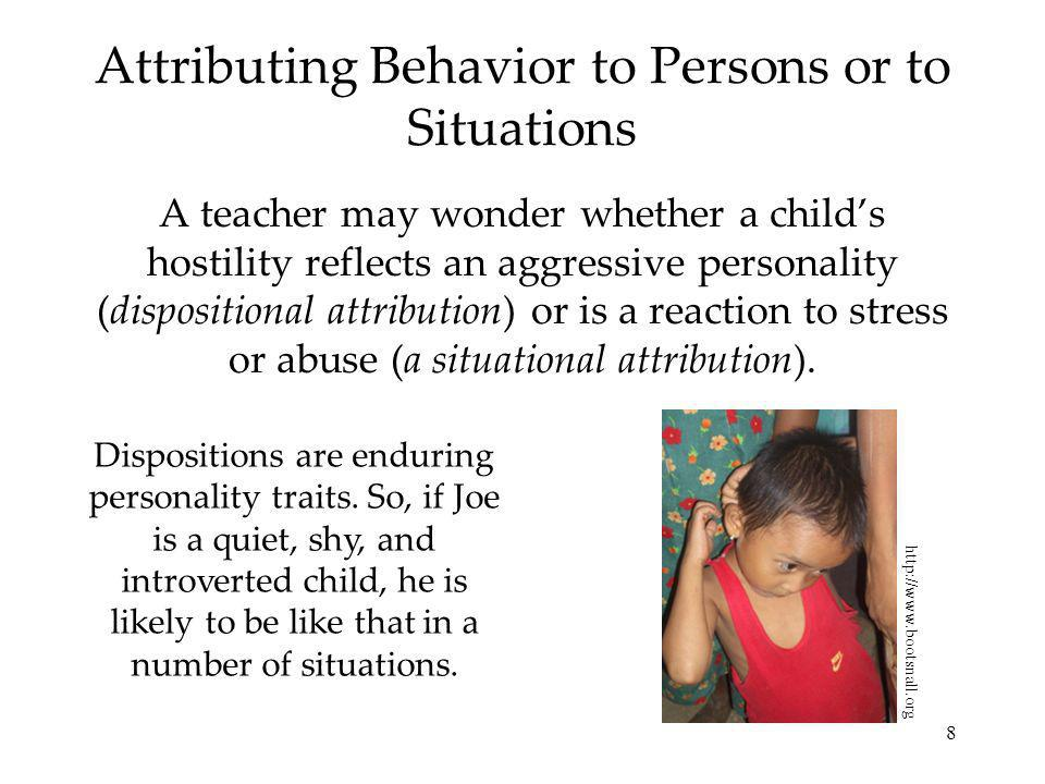 Attributing Behavior to Persons or to Situations