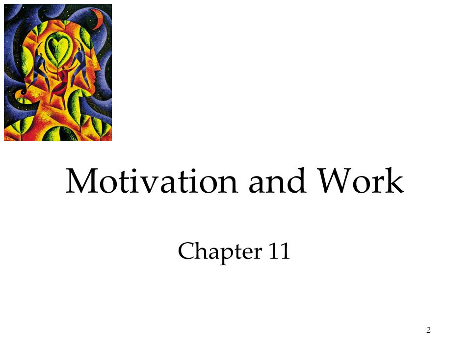 Motivation and Work Chapter 11