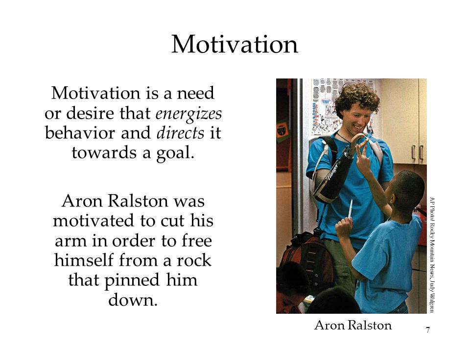 Motivation Motivation is a need or desire that energizes behavior and directs it towards a goal.