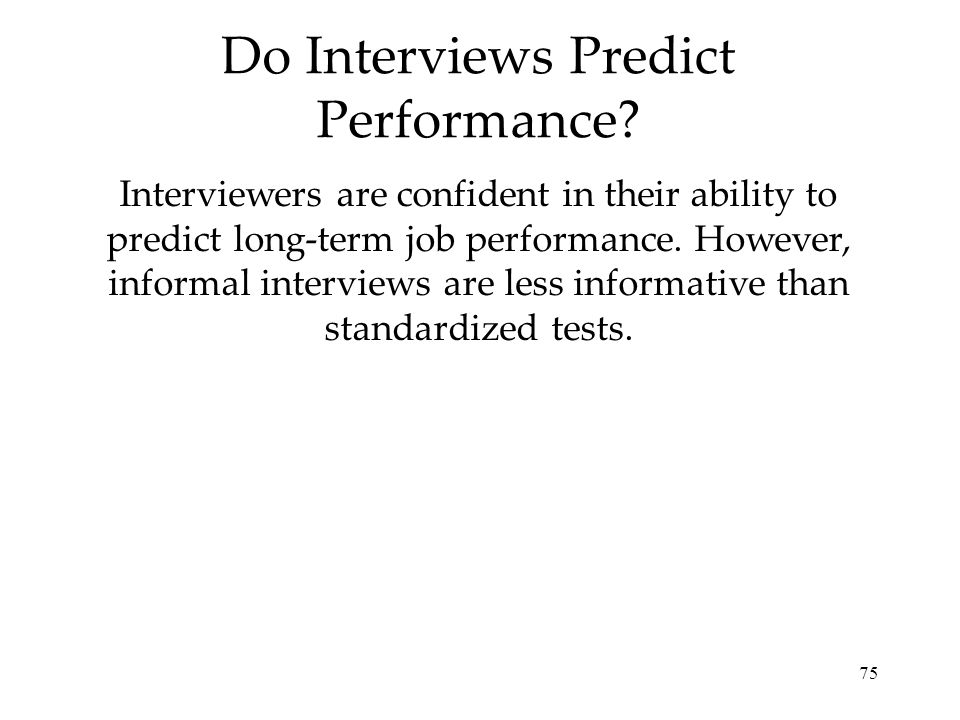 Do Interviews Predict Performance