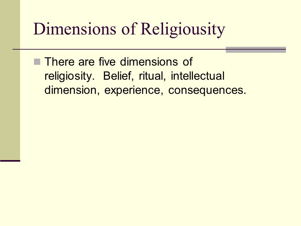 Dimensions of Religiousity