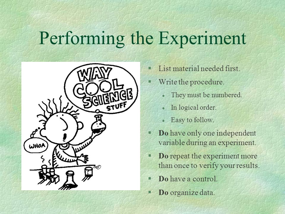 Performing the Experiment