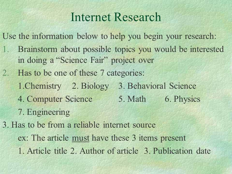 Internet Research Use the information below to help you begin your research: