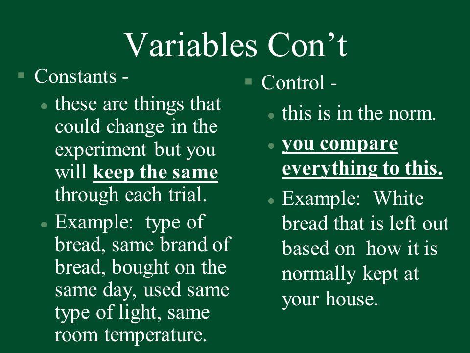 Variables Con't Constants - Control -