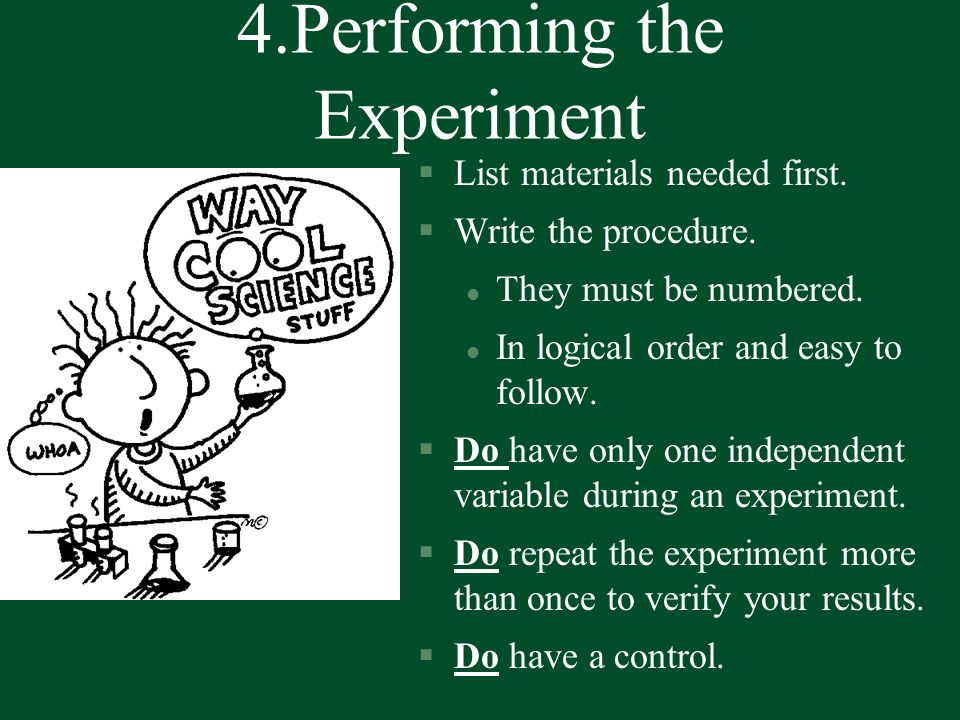 4.Performing the Experiment