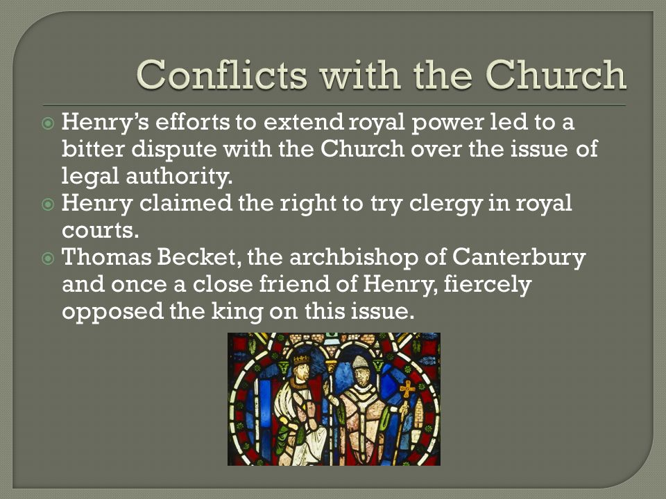 Conflicts with the Church
