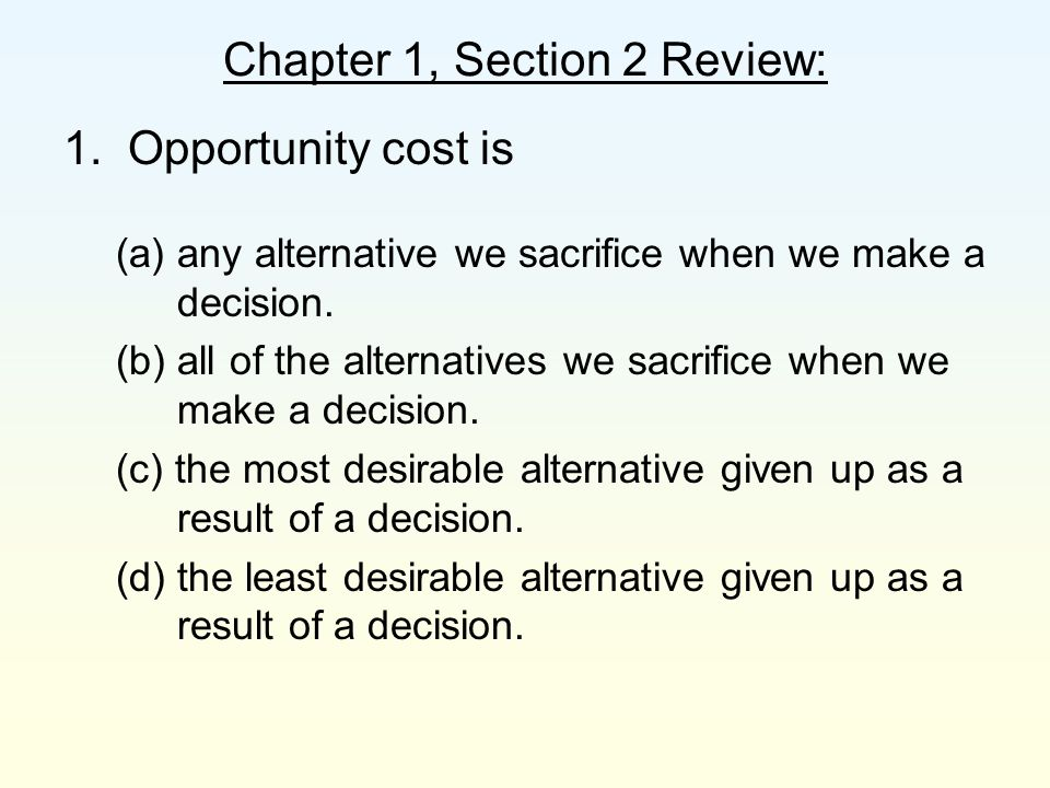 Chapter 1, Section 2 Review: