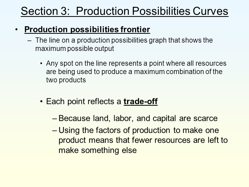 Section 3: Production Possibilities Curves
