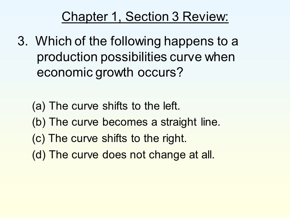 Chapter 1, Section 3 Review: