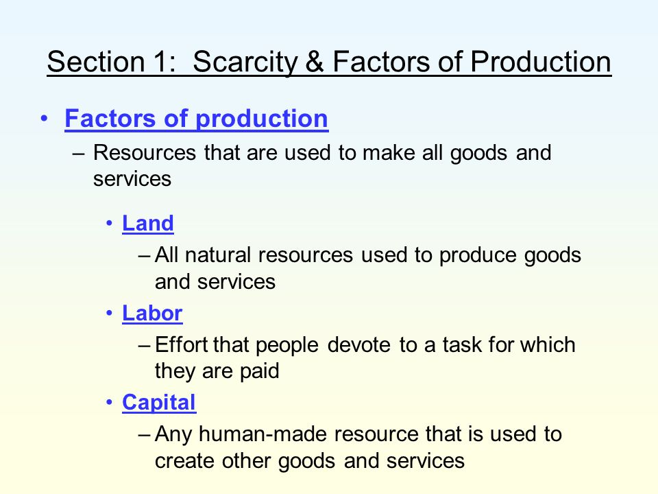Section 1: Scarcity & Factors of Production