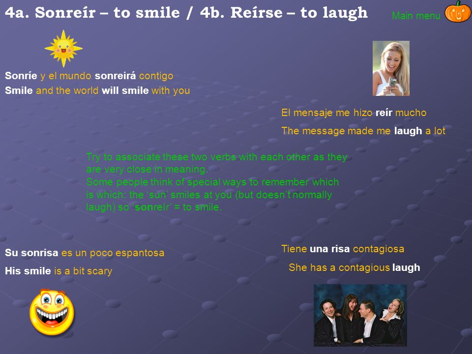 4a. Sonreír – to smile / 4b. Reírse – to laugh