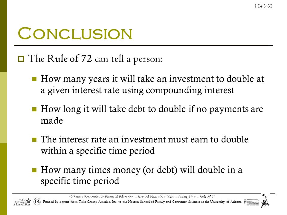 Conclusion The Rule of 72 can tell a person: