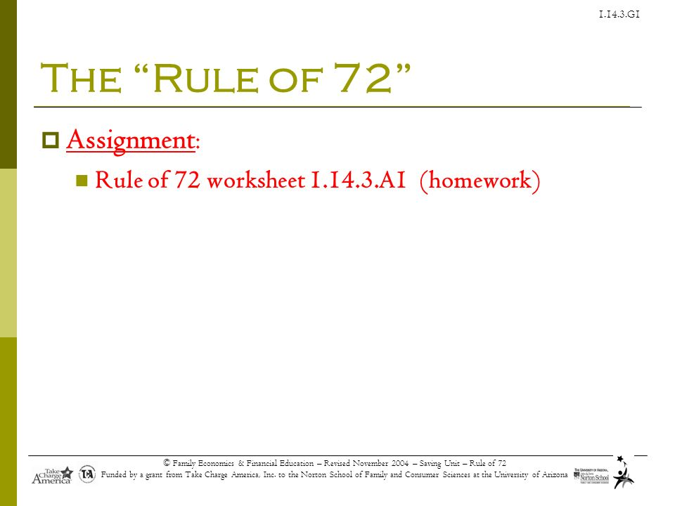 The Rule of 72 Assignment: Rule of 72 worksheet A1 (homework)