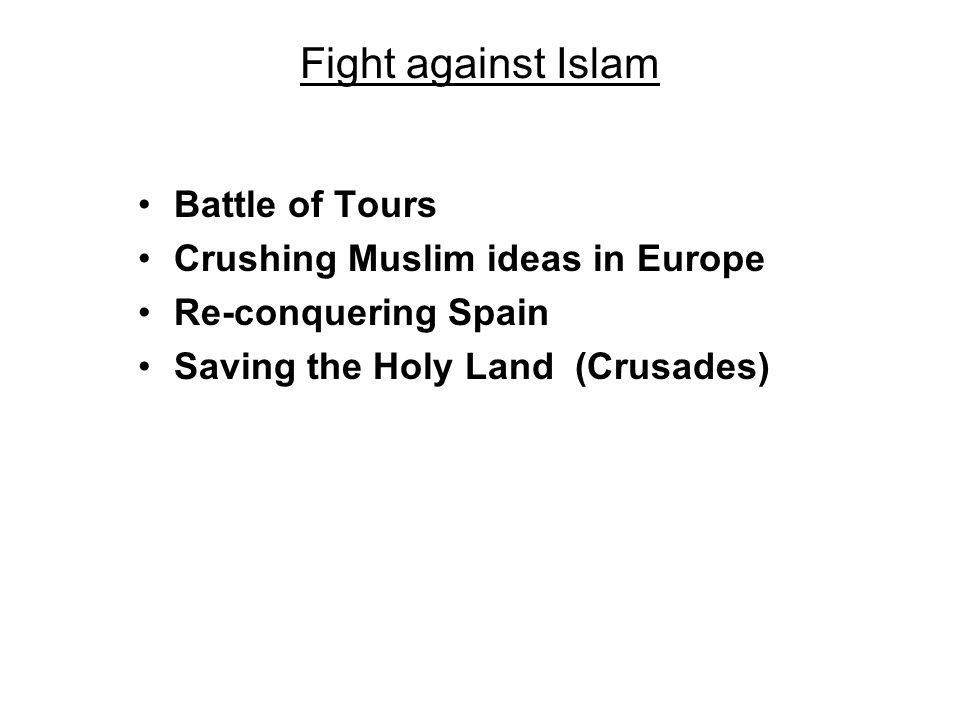 Fight against Islam Battle of Tours Crushing Muslim ideas in Europe