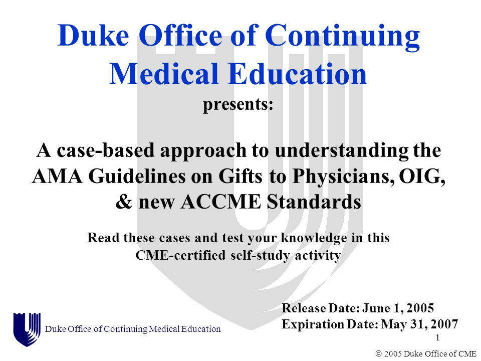 Duke Office of Continuing Medical Education presents: A case