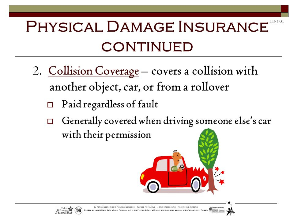 Physical Damage Insurance continued