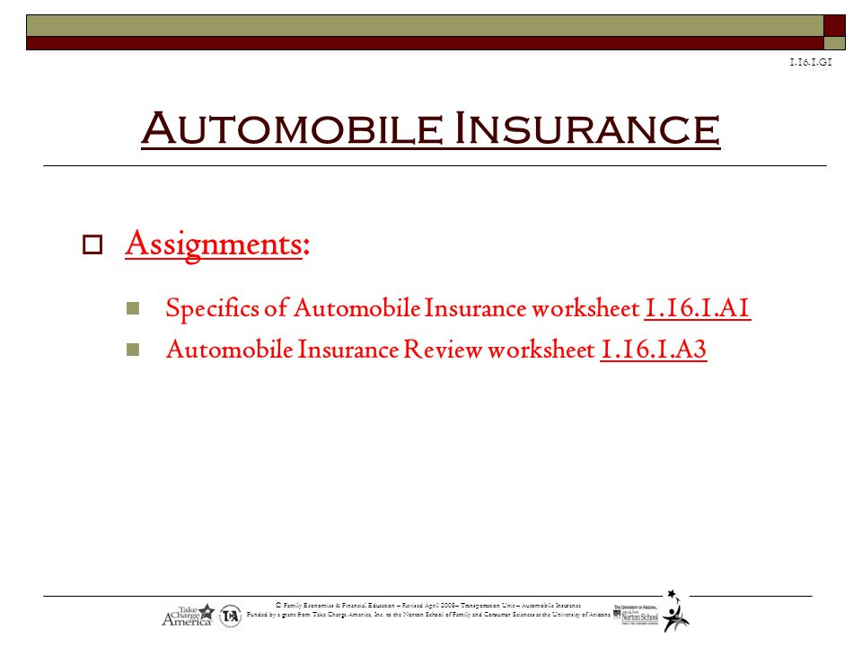 Automobile Insurance Assignments: