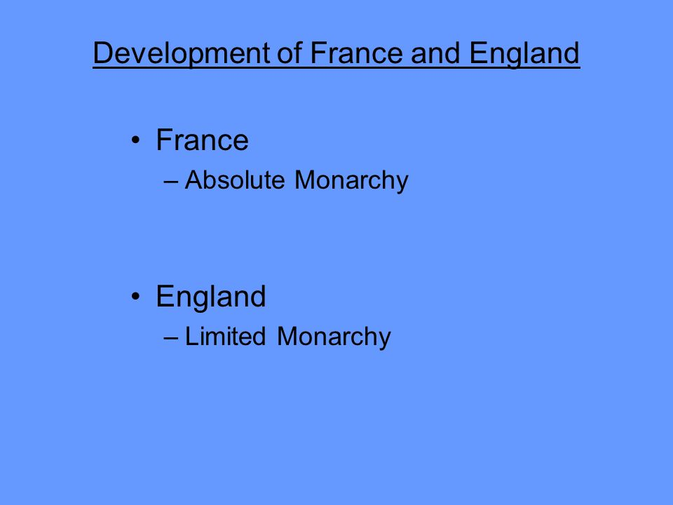 Development of France and England
