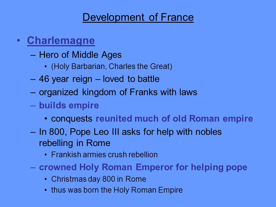 Development of France Charlemagne Hero of Middle Ages