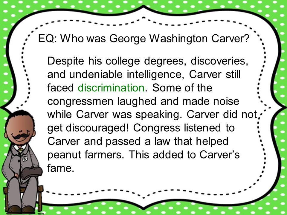 EQ: Who was George Washington Carver