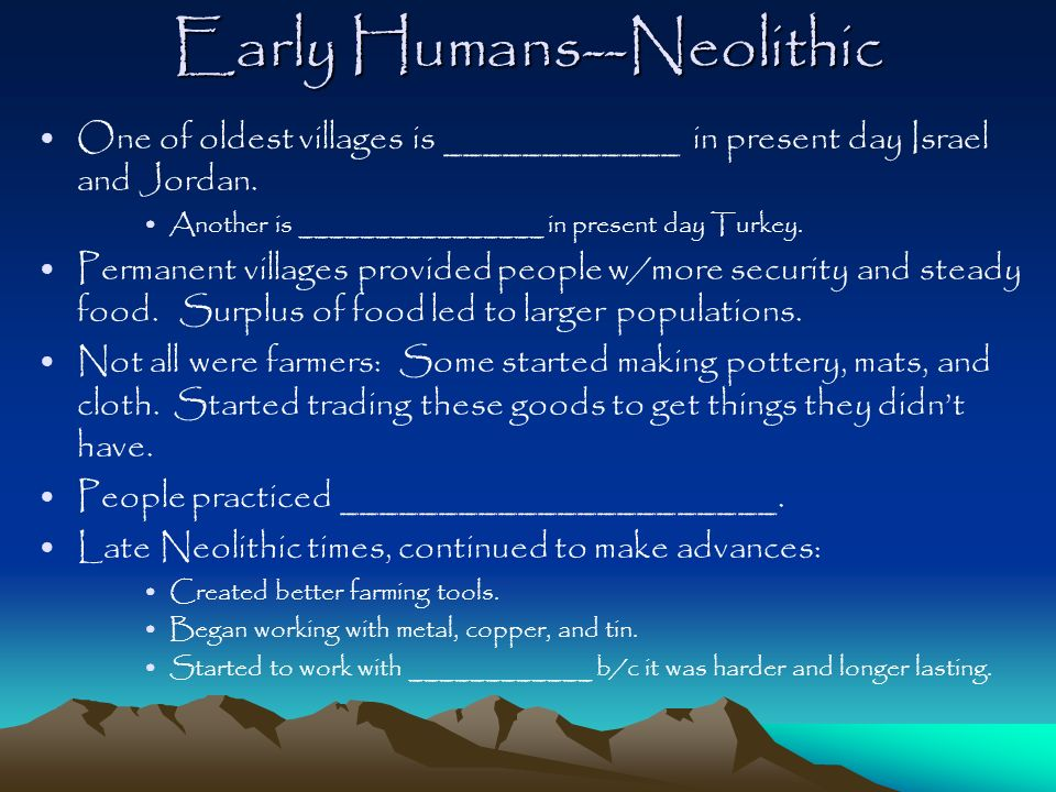 Early Humans--Neolithic