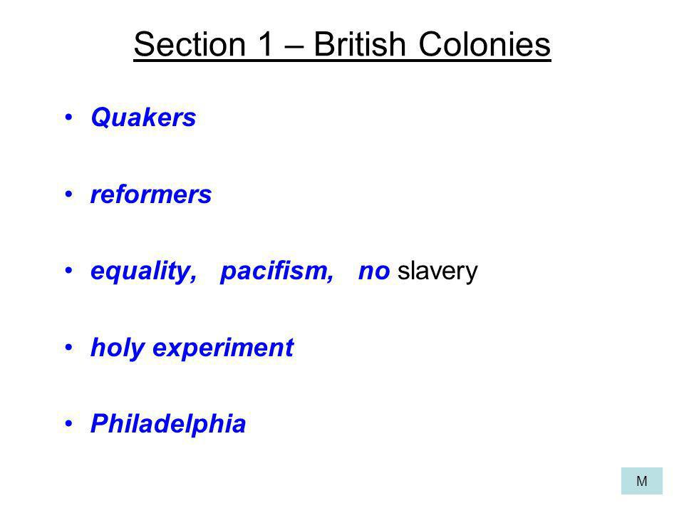 Section 1 – British Colonies