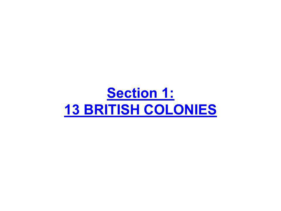 Section 1: 13 BRITISH COLONIES