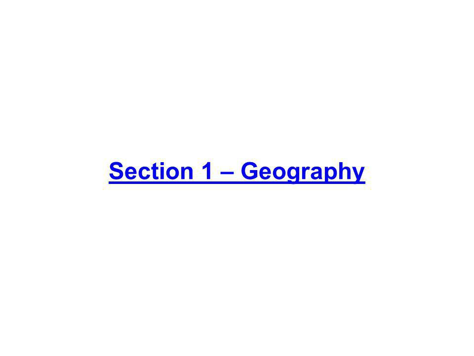 Section 1 – Geography