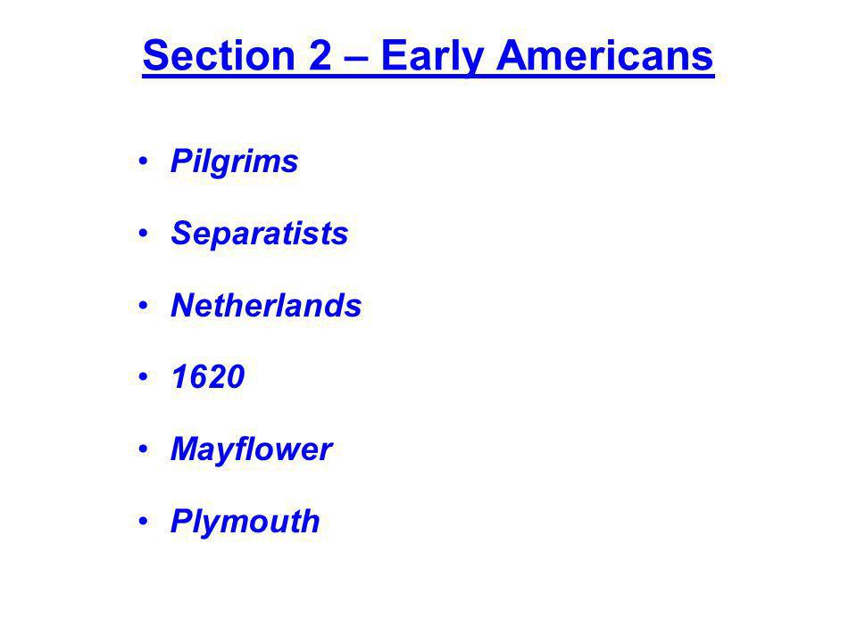 Section 2 – Early Americans