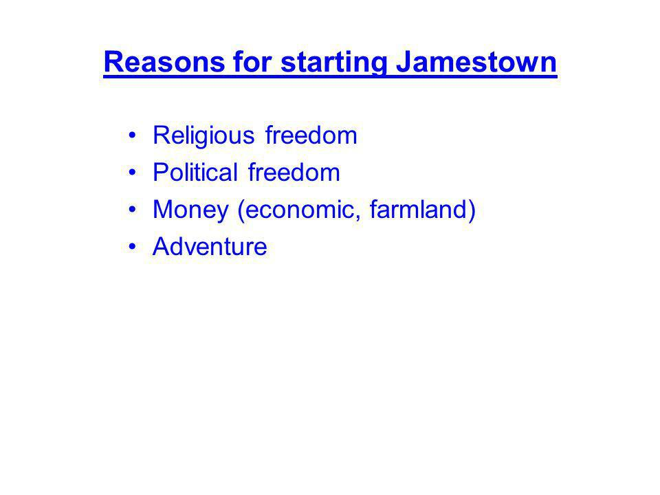 Reasons for starting Jamestown