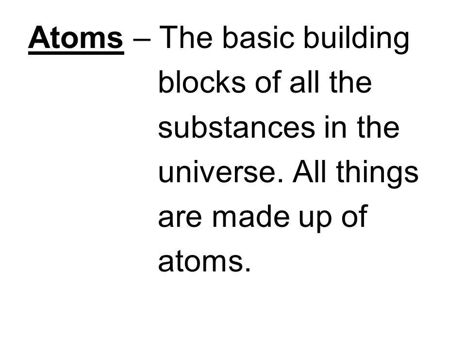 Atoms – The basic building