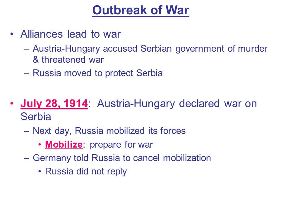 Outbreak of War Alliances lead to war
