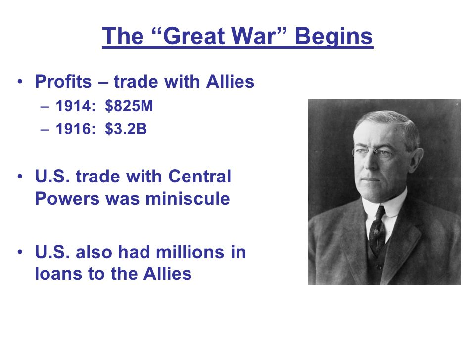 The Great War Begins Profits – trade with Allies