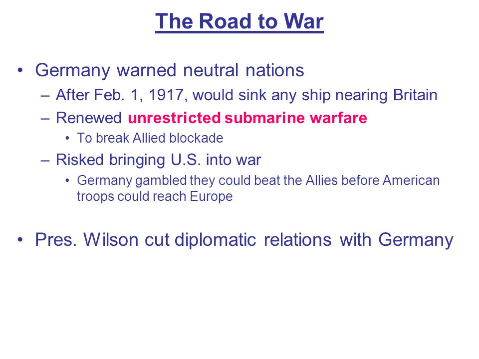 The Road to War Germany warned neutral nations