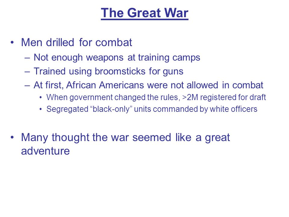 The Great War Men drilled for combat