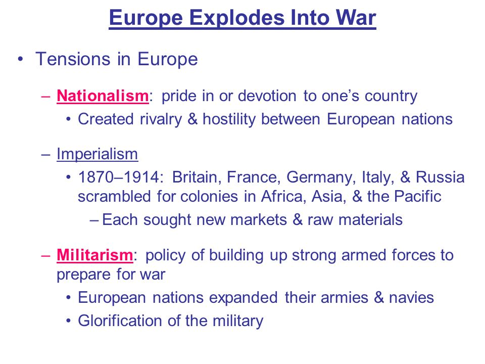 Europe Explodes Into War