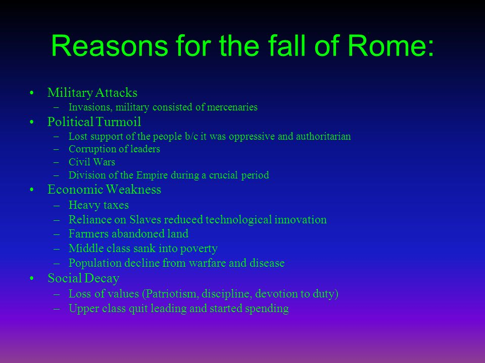 Reasons for the fall of Rome: