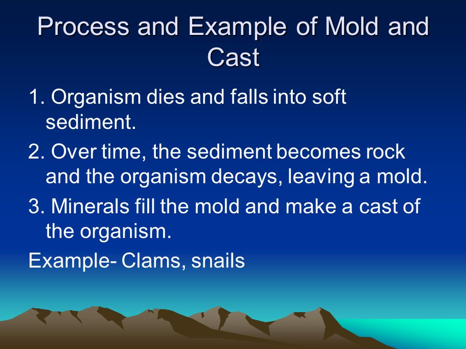 Process and Example of Mold and Cast