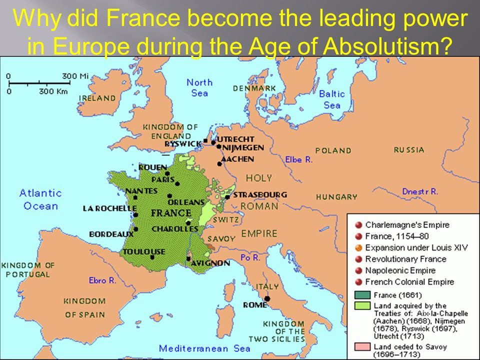 Why did France become the leading power in Europe during the Age of Absolutism
